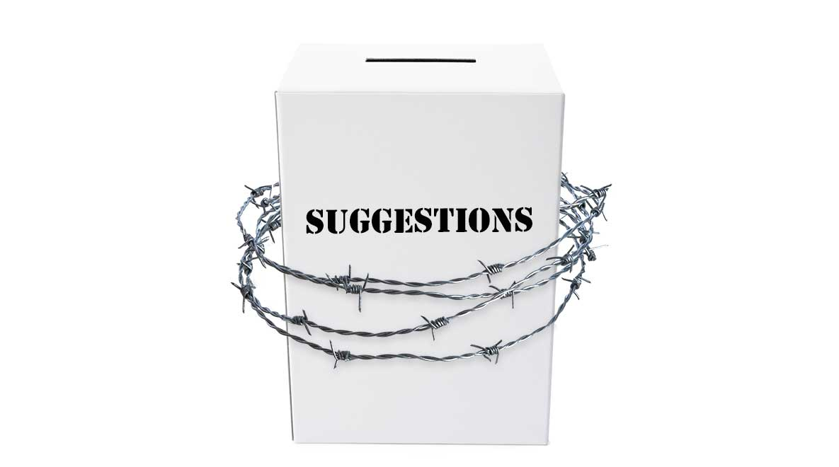 Suggestion box wrapped in barbwire